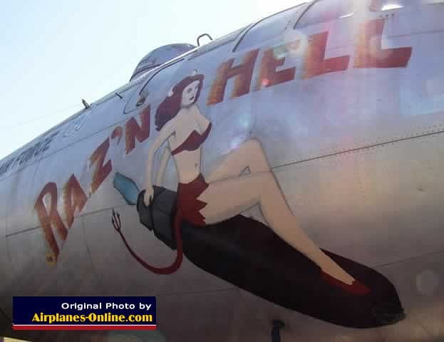"Nose art on B-29A ""Raz'n Hell"" in California"